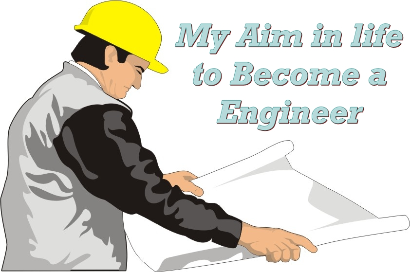 essay on my ambition in life to become a engineer